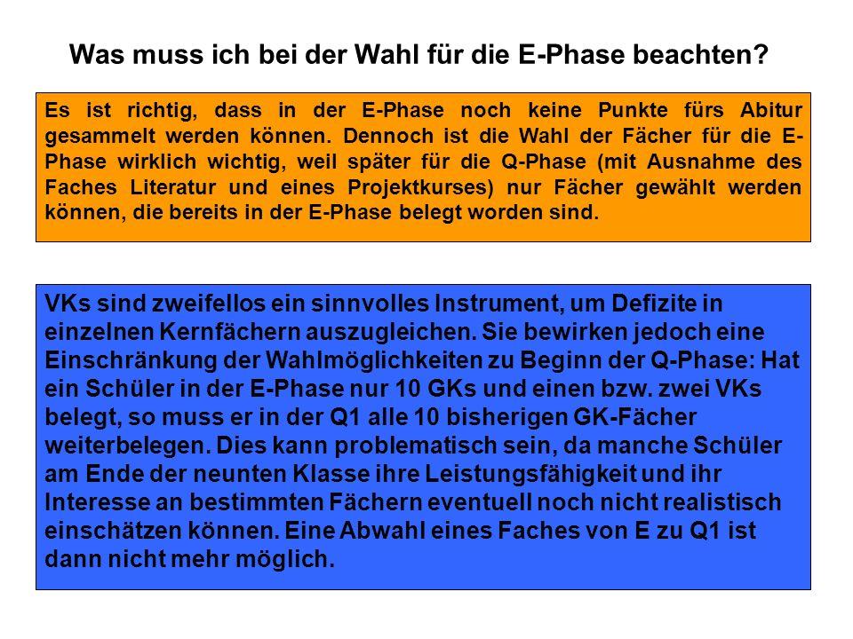 Was muss ich bei der Wahl für die E-Phase beachten
