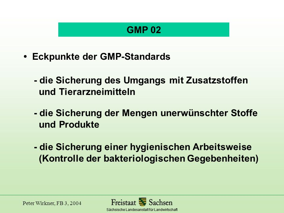 • Eckpunkte der GMP-Standards