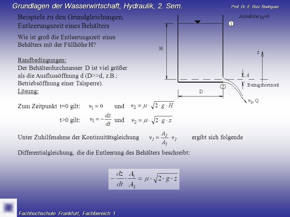 Beispiele zu den Grundgleichungen, Entleerungszeit eines Behälters