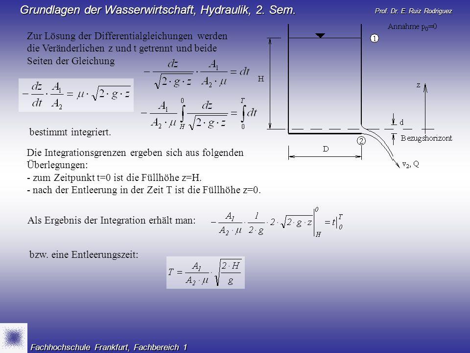 Zur Lösung der Differentialgleichungen werden die Veränderlichen z und t getrennt und beide Seiten der Gleichung