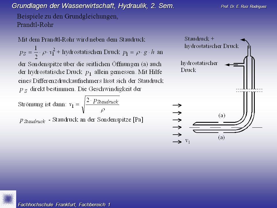 Beispiele zu den Grundgleichungen, Prandtl-Rohr