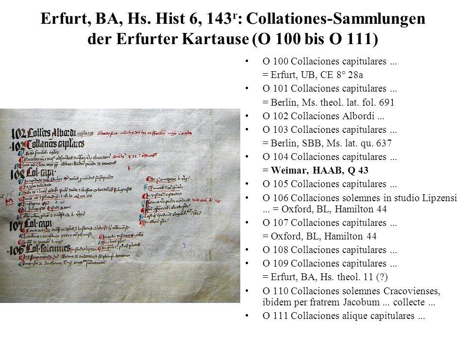 Erfurt, BA, Hs. Hist 6, 143r: Collationes-Sammlungen der Erfurter Kartause (O 100 bis O 111)