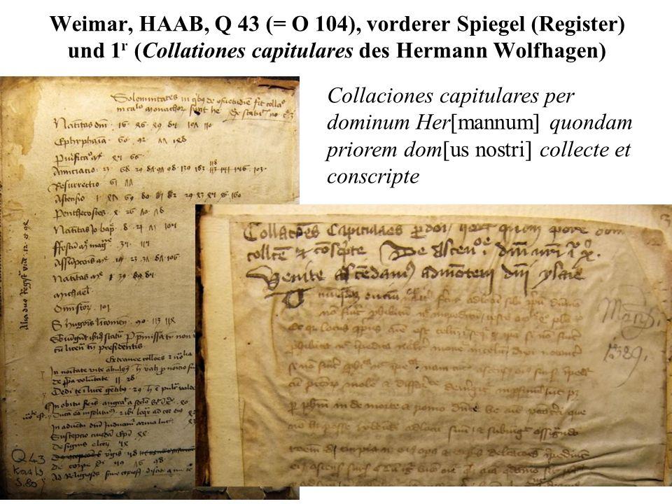 Weimar, HAAB, Q 43 (= O 104), vorderer Spiegel (Register) und 1r (Collationes capitulares des Hermann Wolfhagen)