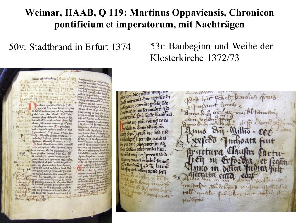 Weimar, HAAB, Q 119: Martinus Oppaviensis, Chronicon pontificium et imperatorum, mit Nachträgen