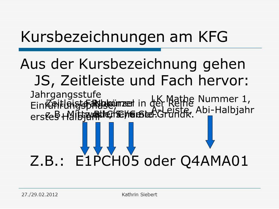 Kursbezeichnungen am KFG