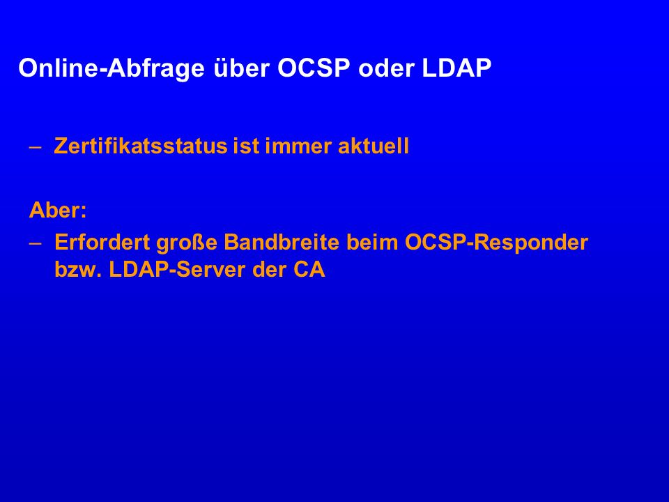 Online-Abfrage über OCSP oder LDAP