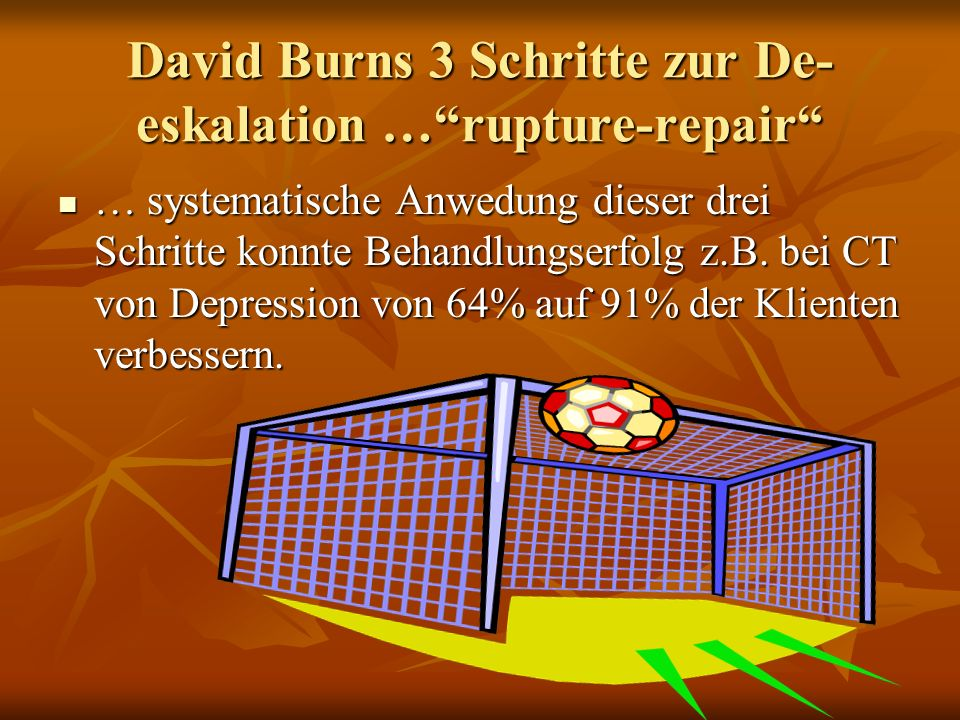 David Burns 3 Schritte zur De-eskalation … rupture-repair