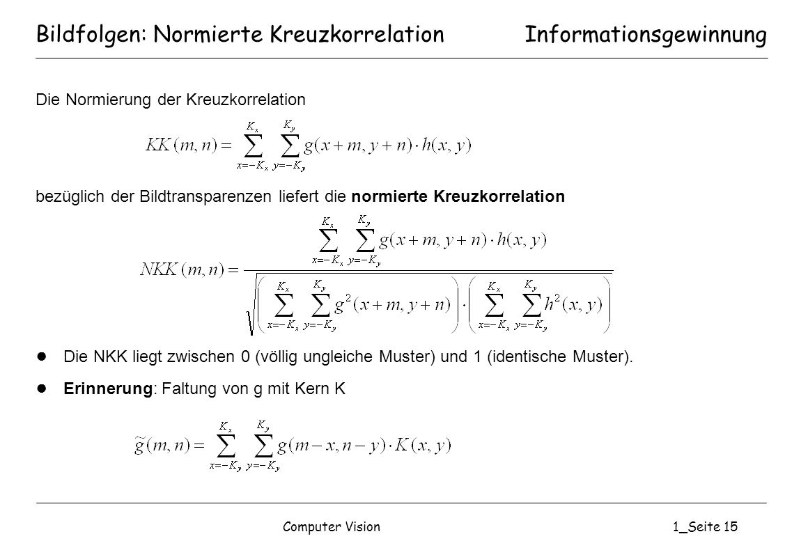 Bildfolgen: Normierte Kreuzkorrelation