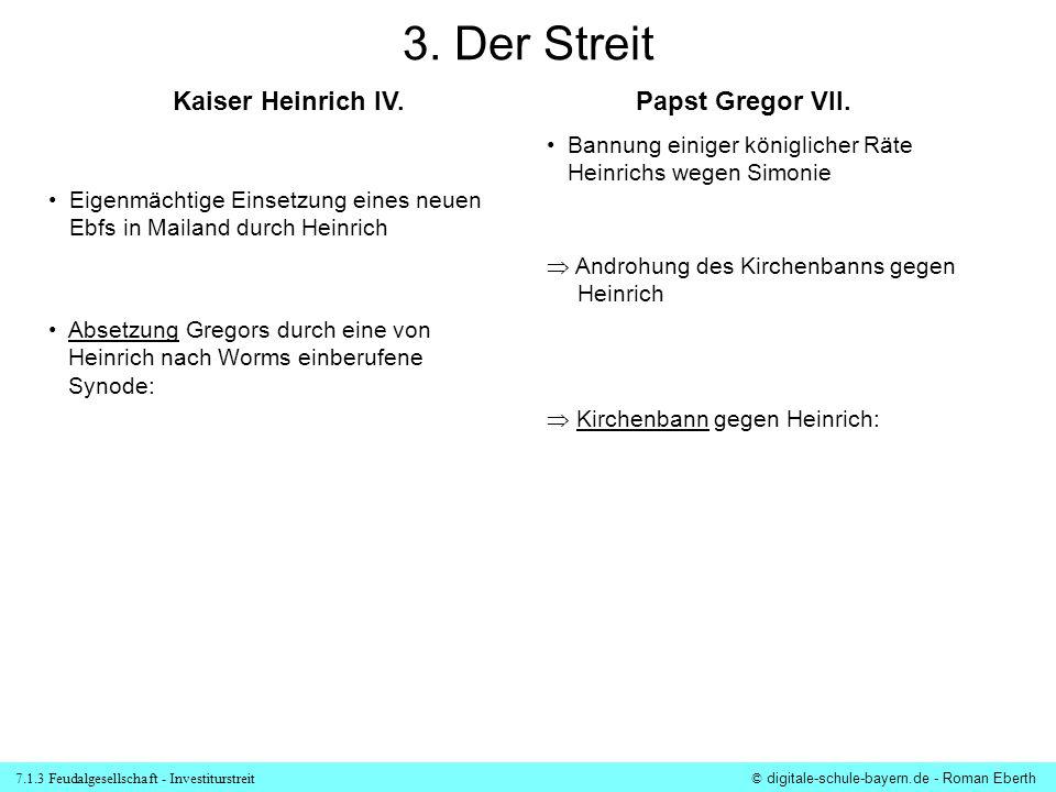 3. Der Streit Kaiser Heinrich IV. Papst Gregor VII.