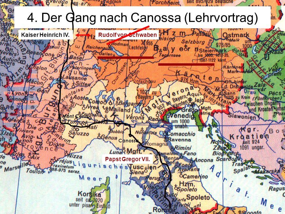 4. Der Gang nach Canossa (Lehrvortrag)
