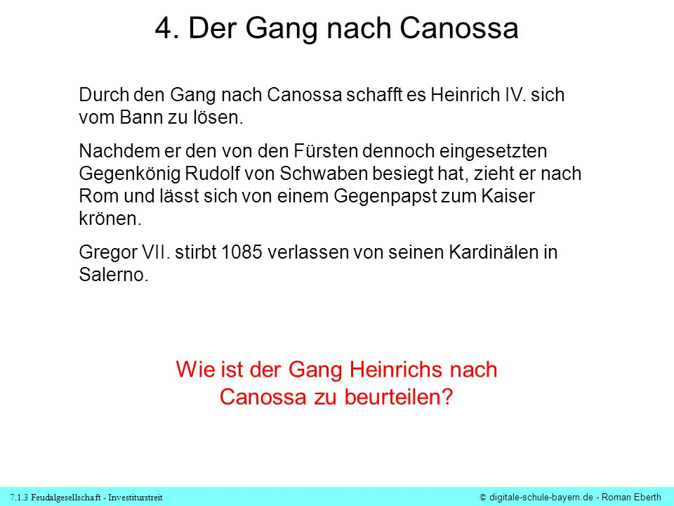 Wie ist der Gang Heinrichs nach Canossa zu beurteilen