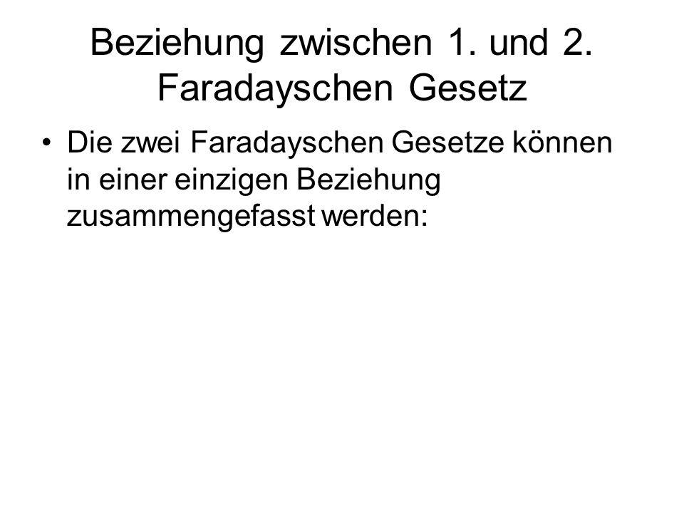 Beziehung zwischen 1. und 2. Faradayschen Gesetz