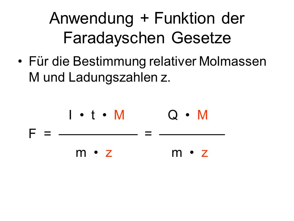 Anwendung + Funktion der Faradayschen Gesetze