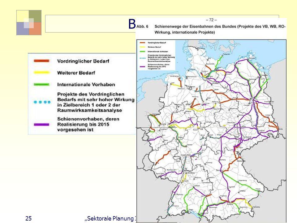 "BVWP 2003 25 ""Sektorale Planung I - TU Berlin - ISR - SoSe 2007"