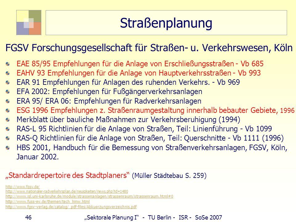 Straßenplanung FGSV Forschungsgesellschaft für Straßen- u. Verkehrswesen, Köln.