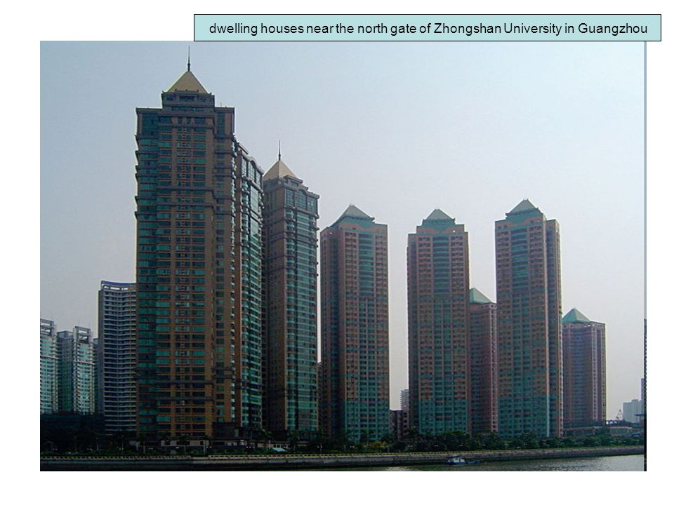 dwelling houses near the north gate of Zhongshan University in Guangzhou