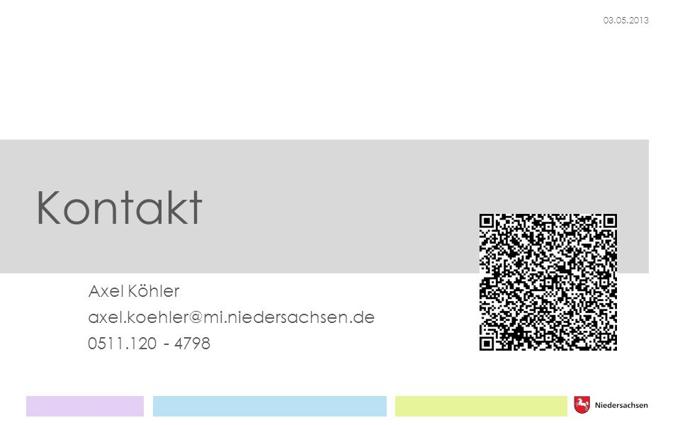 Axel Köhler axel.koehler@mi.niedersachsen.de 0511.120 - 4798