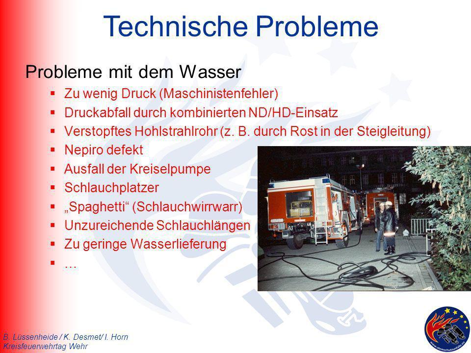 Technische Probleme Probleme mit dem Wasser