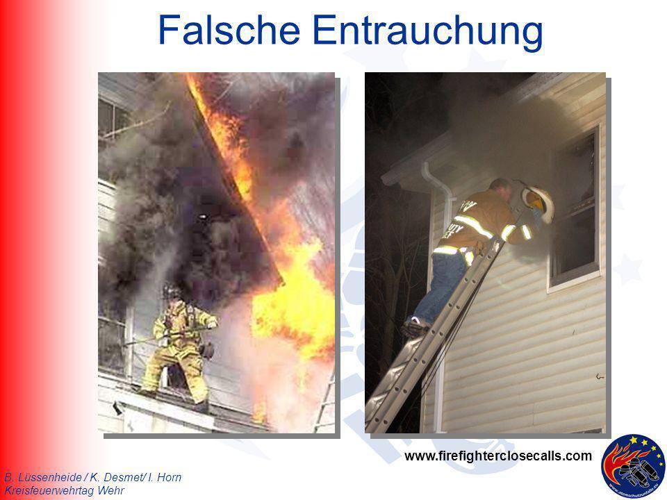 Falsche Entrauchung www.firefighterclosecalls.com