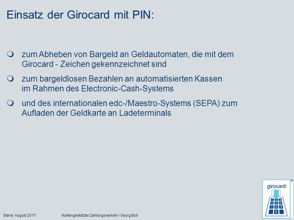 Einsatz der Girocard mit PIN: