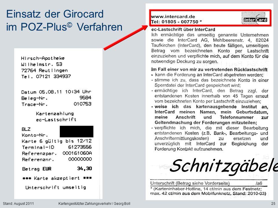 Schnitzgäbele Einsatz der Girocard im POZ-Plus© Verfahren