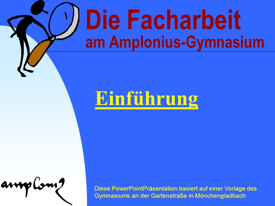 Die Facharbeit am Amplonius-Gymnasium