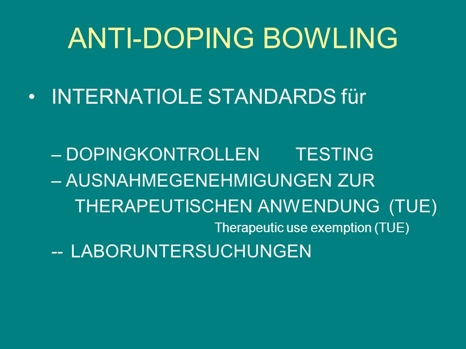 ANTI-DOPING BOWLING INTERNATIOLE STANDARDS für