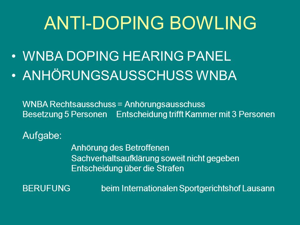 ANTI-DOPING BOWLING WNBA DOPING HEARING PANEL