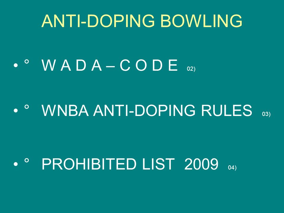 ANTI-DOPING BOWLING ° W A D A – C O D E 02)