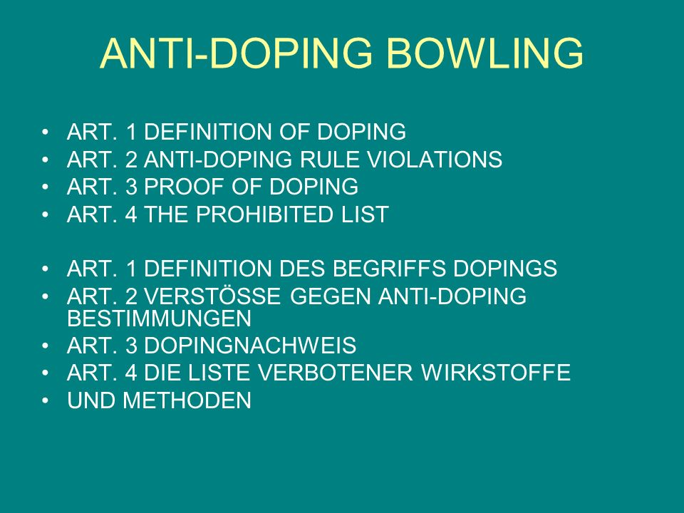 ANTI-DOPING BOWLING ART. 1 DEFINITION OF DOPING