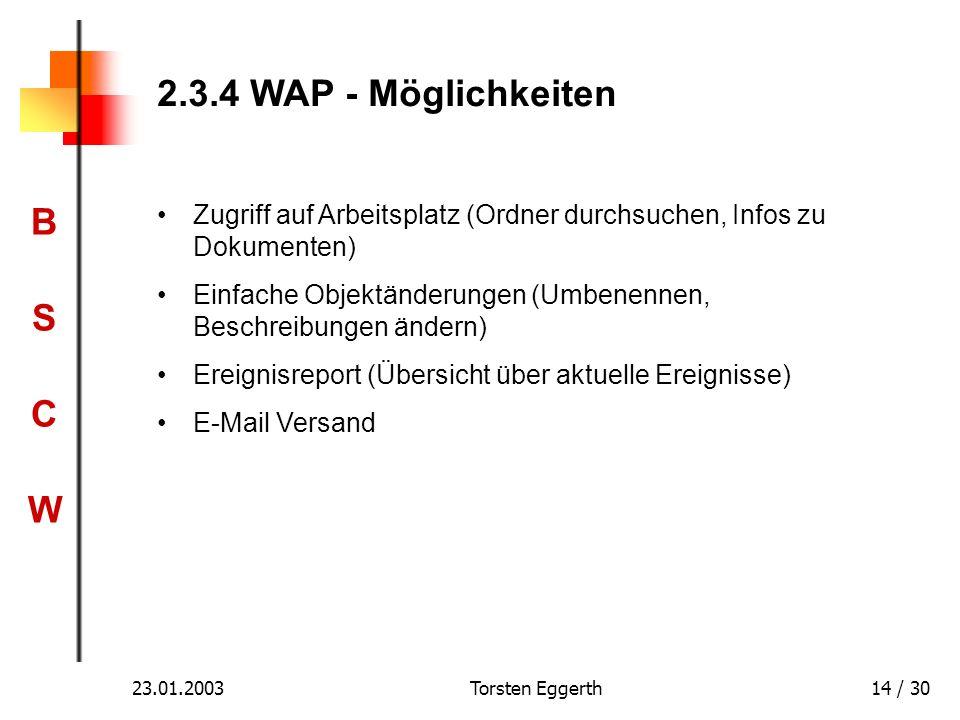 2.3.4 WAP - Möglichkeiten Zugriff auf Arbeitsplatz (Ordner durchsuchen, Infos zu Dokumenten)