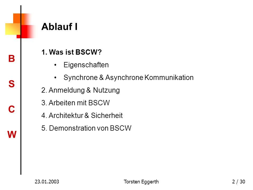 Ablauf I 1. Was ist BSCW Eigenschaften