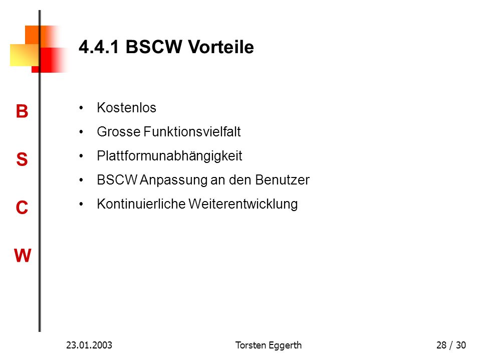 4.4.1 BSCW Vorteile Kostenlos Grosse Funktionsvielfalt
