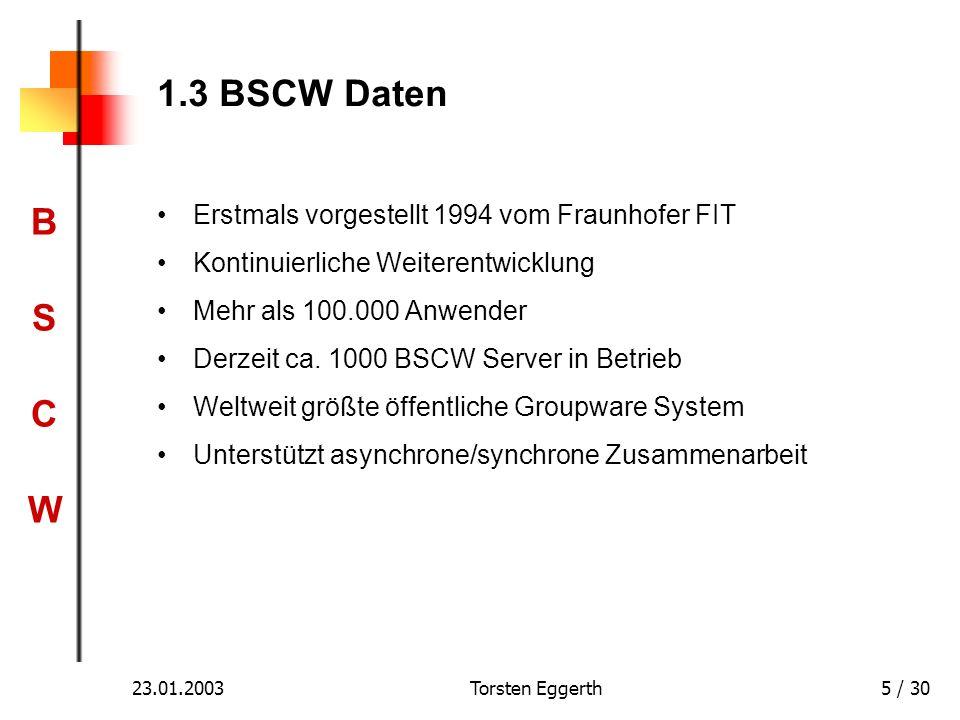 1.3 BSCW Daten Erstmals vorgestellt 1994 vom Fraunhofer FIT