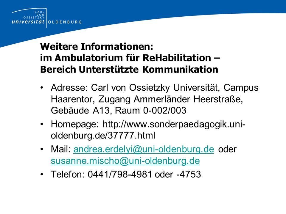Weitere Informationen: im Ambulatorium für ReHabilitation – Bereich Unterstützte Kommunikation