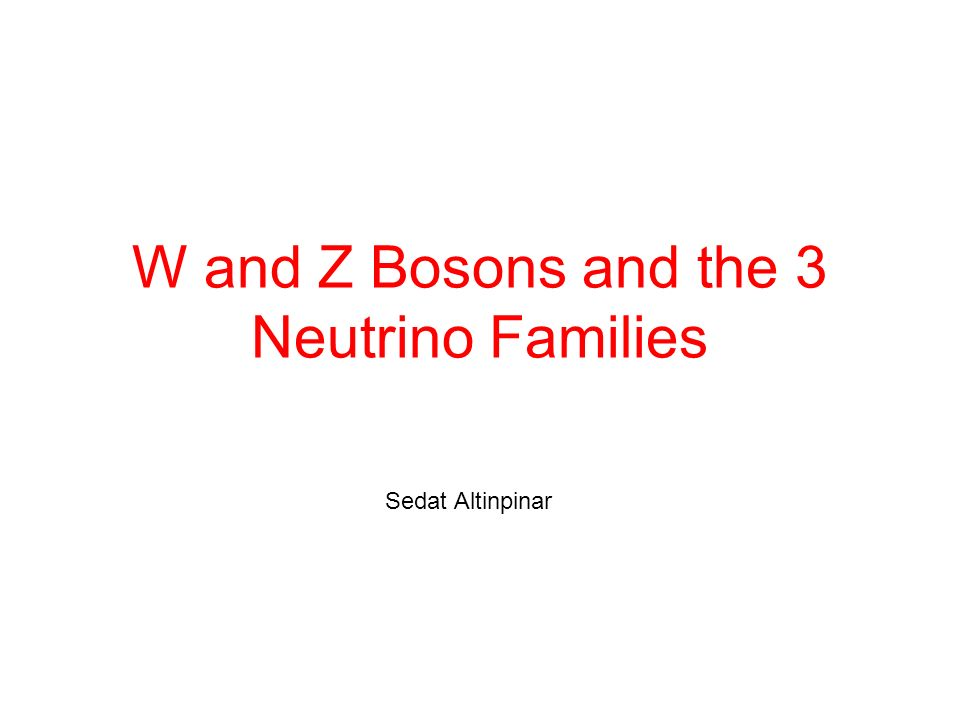 W and Z Bosons and the 3 Neutrino Families