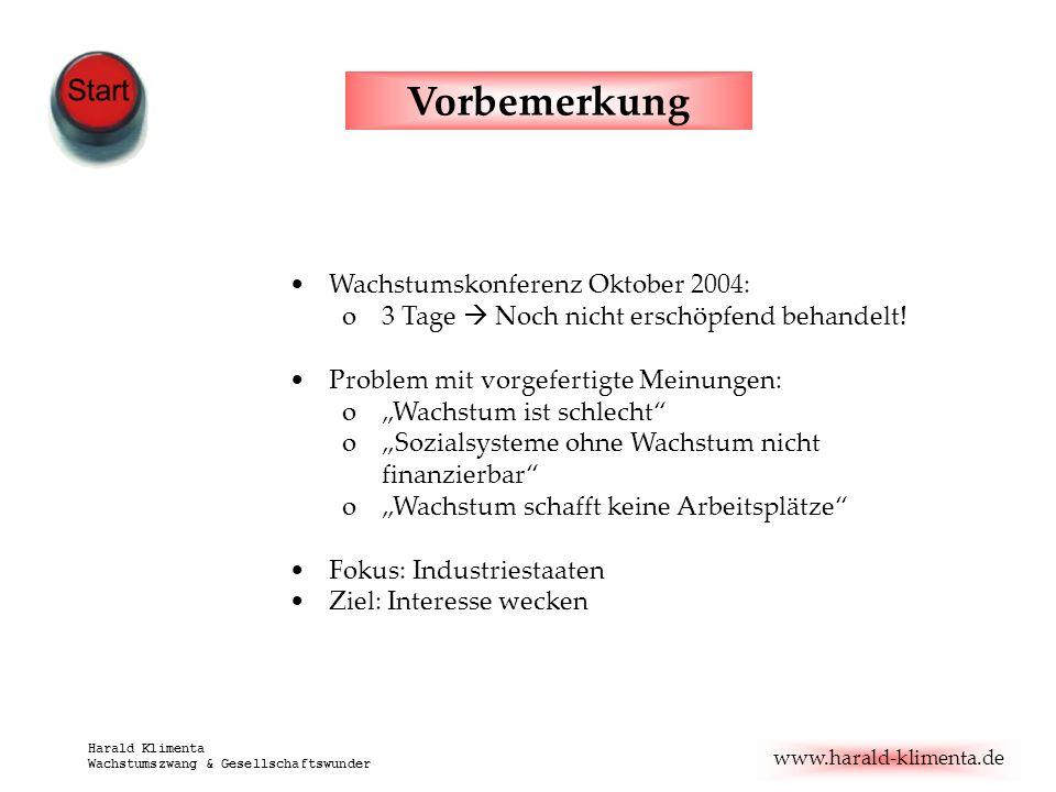 Vorbemerkung Wachstumskonferenz Oktober 2004:
