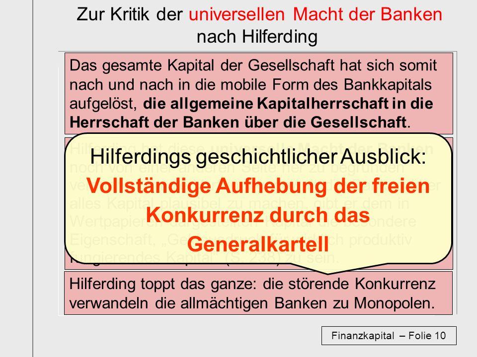 Zur Kritik der universellen Macht der Banken nach Hilferding