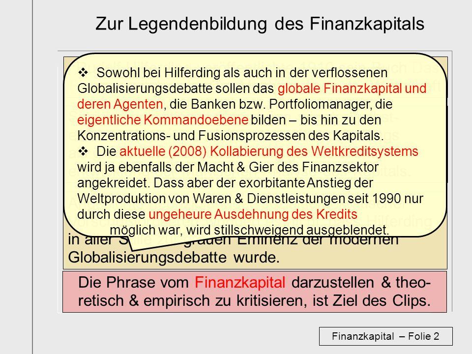 Zur Legendenbildung des Finanzkapitals