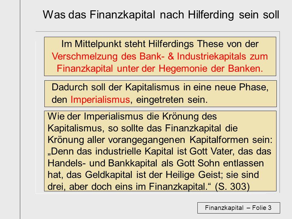 Was das Finanzkapital nach Hilferding sein soll