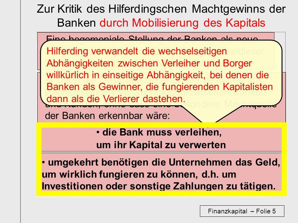 Zur Kritik des Hilferdingschen Machtgewinns der Banken durch Mobilisierung des Kapitals