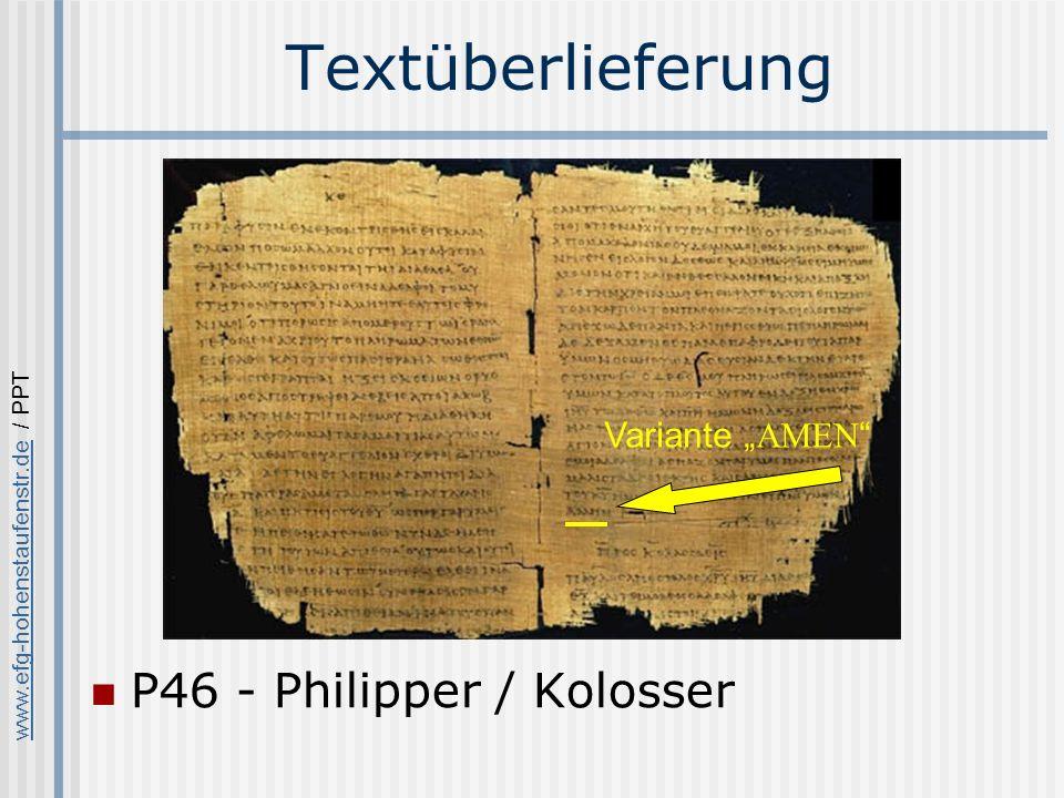 """Textüberlieferung P46 - Philipper / Kolosser Variante """"AMEN"""