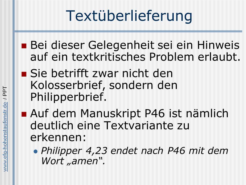Textüberlieferung Bei dieser Gelegenheit sei ein Hinweis auf ein textkritisches Problem erlaubt.
