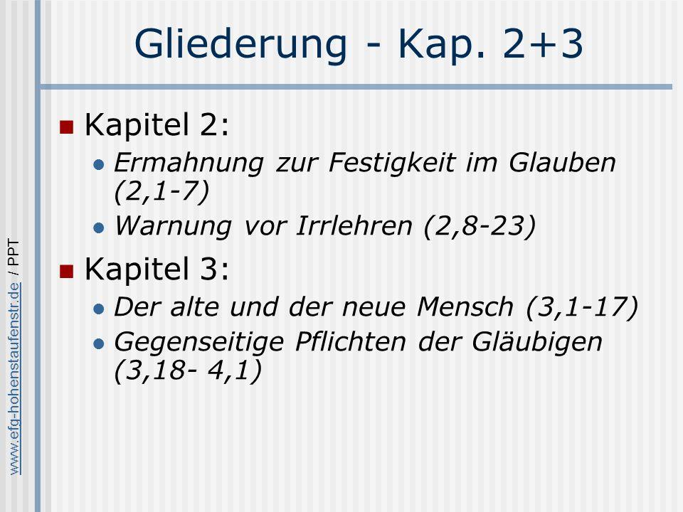Gliederung - Kap. 2+3 Kapitel 2: Kapitel 3: