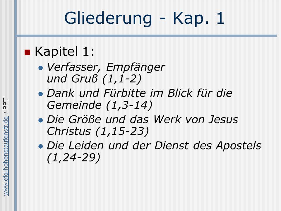 Gliederung - Kap. 1 Kapitel 1: Verfasser, Empfänger und Gruß (1,1-2)