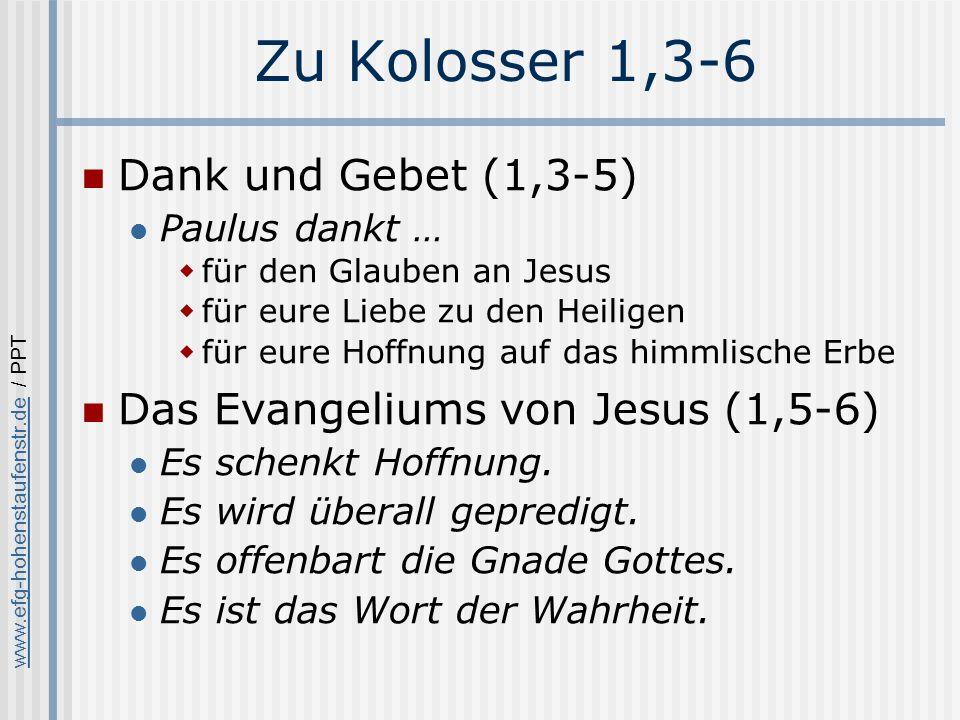 Zu Kolosser 1,3-6 Dank und Gebet (1,3-5)