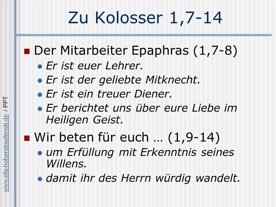 Zu Kolosser 1,7-14 Der Mitarbeiter Epaphras (1,7-8)