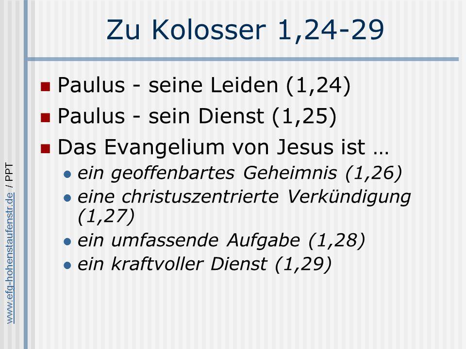 Zu Kolosser 1,24-29 Paulus - seine Leiden (1,24)