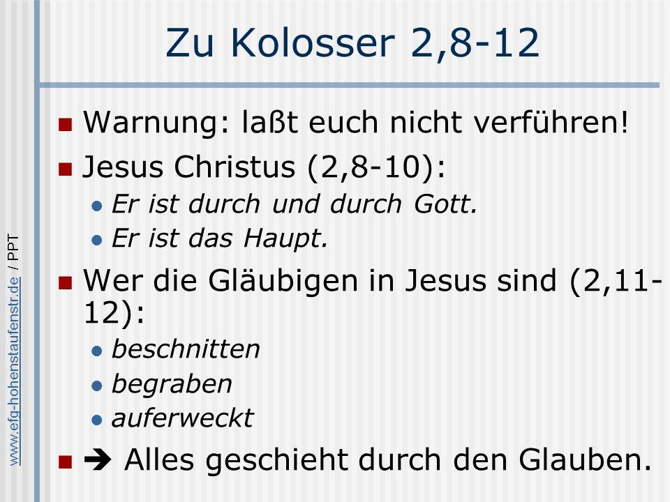 Zu Kolosser 2,8-12 Warnung: laßt euch nicht verführen!