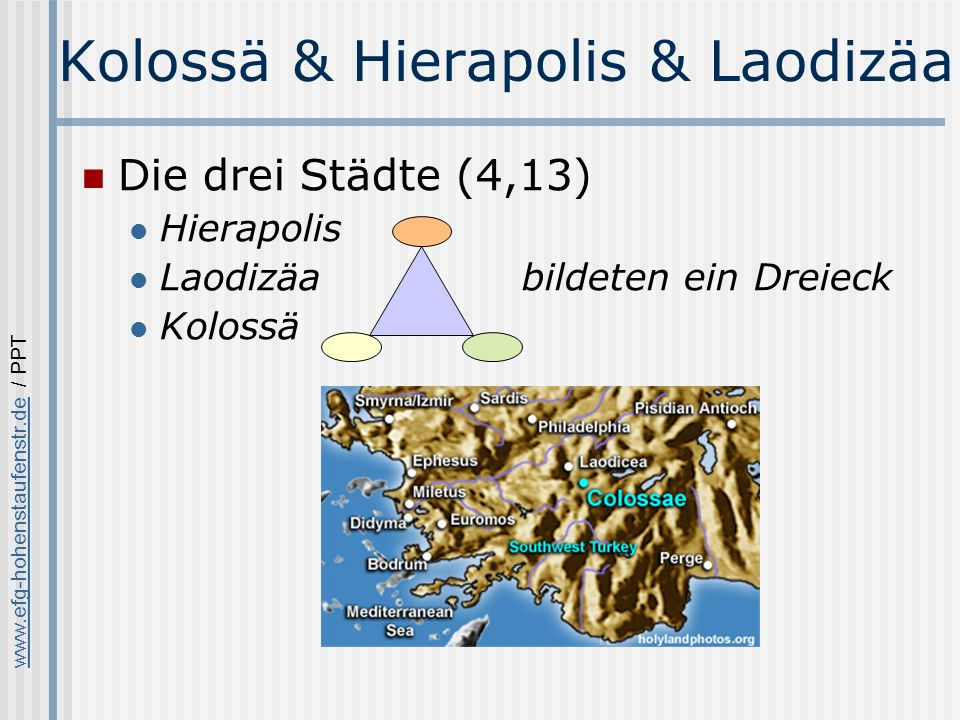 Kolossä & Hierapolis & Laodizäa